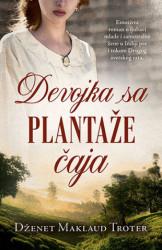 Devojka sa plantaže čaja - Dženet Maklaud Troter