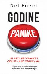 Godine panike: Izlasci, nedoumice i odluka nad odlukama - Nel Frizel