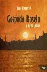 Gospođa Rosela i njena ljubav - Tuna Kiremitči