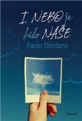 I nebo je bilo naše - Paolo Đordano