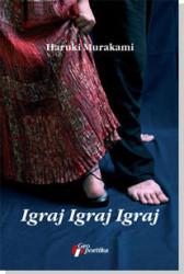Igraj igraj igraj - Haruki Murakami