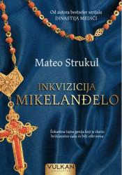 Inkvizicija Mikelanđelo - Mateo Strukul