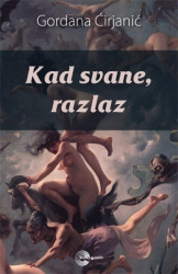 Kad svane, razlaz - Gordana Ćirjanić