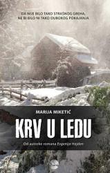 Krv u ledu - Marija Miketić
