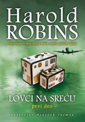 Lovci na sreću I - Harold Robins