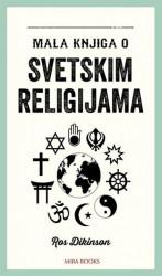 Mala knjiga o svetskim religijama - Ros Dikinson