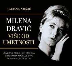 Milena Dravić - Više od umetnosti - Tatjana Nježić