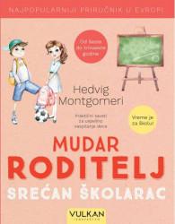 Mudar roditelj – srećan školarac - Hedvig Montgomeri
