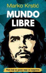 Mundo Libre - Marko Krstić