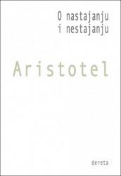 O nastajanju i nestajanju - Aristotel