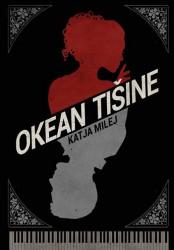 Okean tišine - Katja Milej