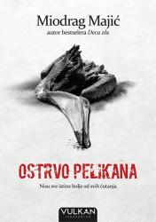 Ostrvo pelikana - Miodrag Majić
