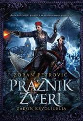 Praznik zveri 4: Zakon krvoljublja - Zoran Petrović