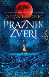 Praznik zveri - Zoran Petrović