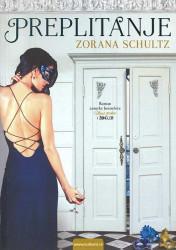 Preplitanje - Zorana Schultz