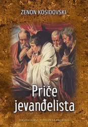 Priče jevanđelista - Zenon Kosidovski