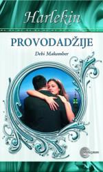Provodadžije - Debi Makomber