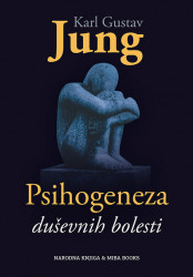 Psihogeneza duševnih bolesti - Karl Gustav Jung