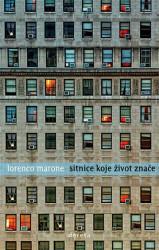 Sitnice koje život znače - Lorenco Marone