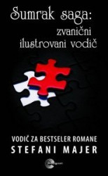 Sumrak saga - Zvanični ilustrovani vodič - Stefani Majer