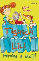 Tigrica Lili - Heroina u akciji - Mivi Frajel