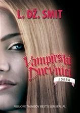 Vampirski dnevnici II - Borba - L.Dž. Smit