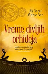 Vreme divljih orhideja - Nikol Foseler