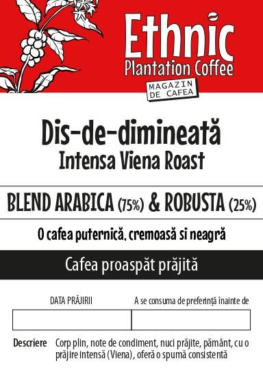 "CAFEA BOABE proaspat prajita ""Dis#de#dimineata"" 25% Arabica & 75% Robusta"