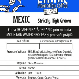 Cafea MEXIC SHG Arabica decofeinizata ORGANIC prin metoda MOUNTAIN WATER PROCESS