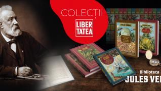 Colecțiile Libertatea prezintă Biblioteca Jules Verne! O viață trăită sub imperiul imaginației