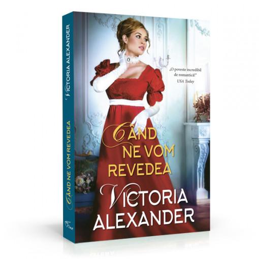 Cand ne vom revedea - Victoria Alexander