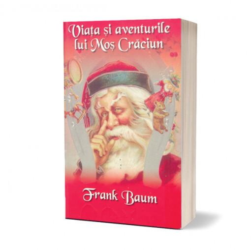 Aventurile si viata lui Mos Craciun - L. Frank Baum