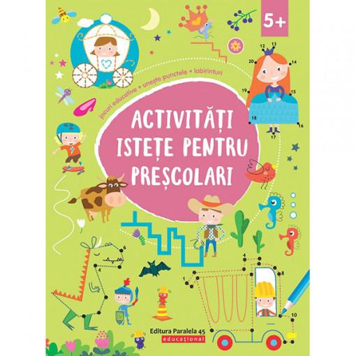 Activități istețe pentru preșcolari (5 ani +)