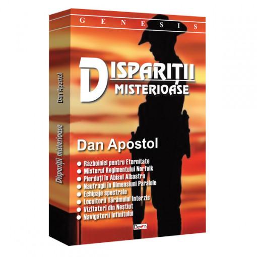 Disparitii misterioase - Dan Apostol