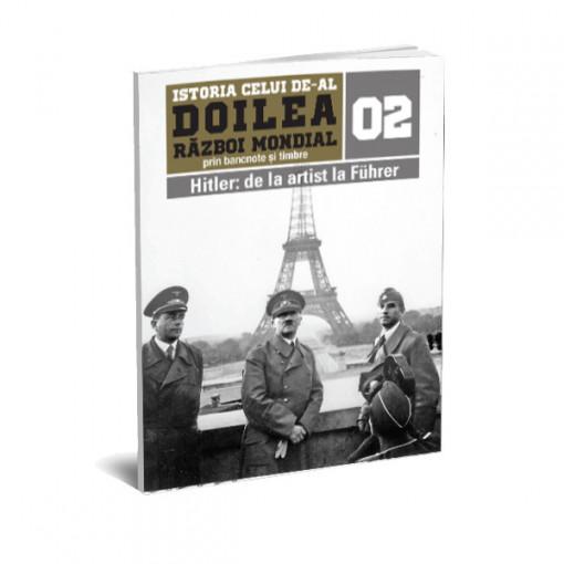 Editia nr. 02 - Hitler: de la artist la Führer (doua bancnote, patru timbre, album pentru bancnote)
