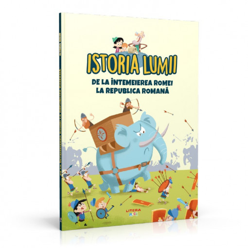 Editia nr. 08 - Întemeierea Romei (Istoria pentru copii)
