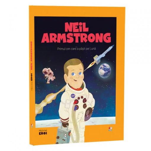 Micii mei eroi - Editia Nr. 12 - Neil Armstrong