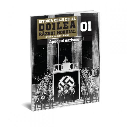 Editia nr. 01 - Apogeul nazismului (doua bancnote si sase timbre)