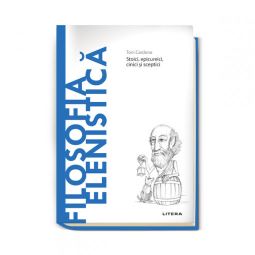 Editia nr. 17 - Filosofia Elenistica (Descopera filosofia)