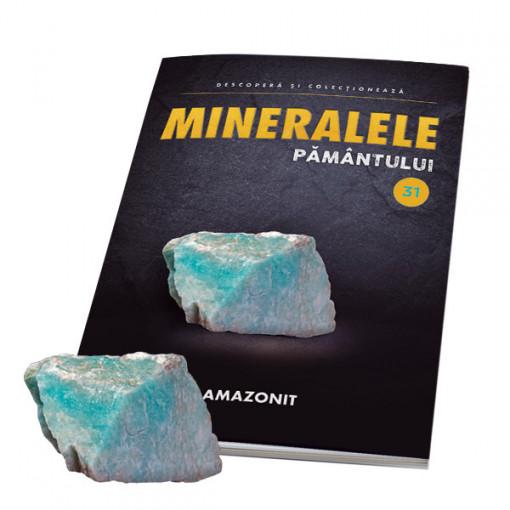 Editia nr. 31 - Amazonit (Mineralele Pamantului)