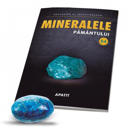 Editia nr. 54 - Apatit (Mineralele Pamantului)