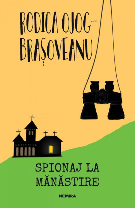 Spionaj la manastire (ed. 2019)