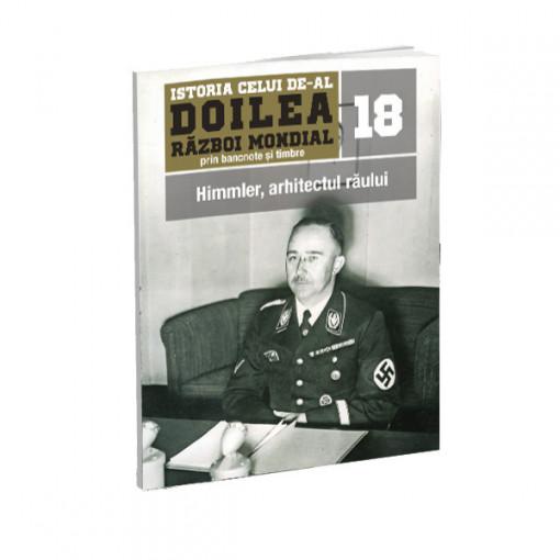 Editia nr. 18 - Himmler, arhitectul raului (doua bancnote, sase timbre)