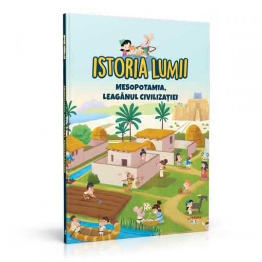 Editia nr. 03 - Mesopotamia, leagănul civilizației (Istoria pentru copii)