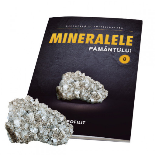 Editia nr. 08 - Apofilit (apofilit + revista) (Mineralele Pamantului)