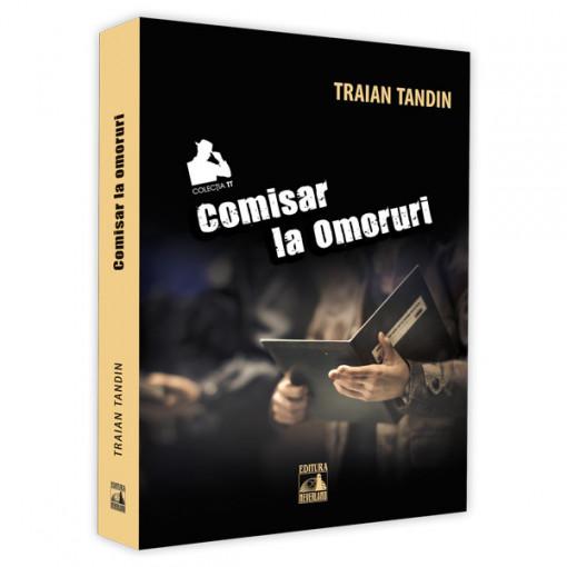 Comisar la omoruri - Traian Tandin