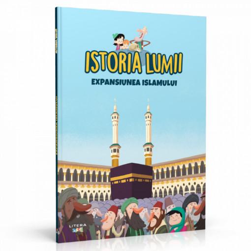 Editia nr. 14 - Expansiunea Islamului (Istoria pentru copii)