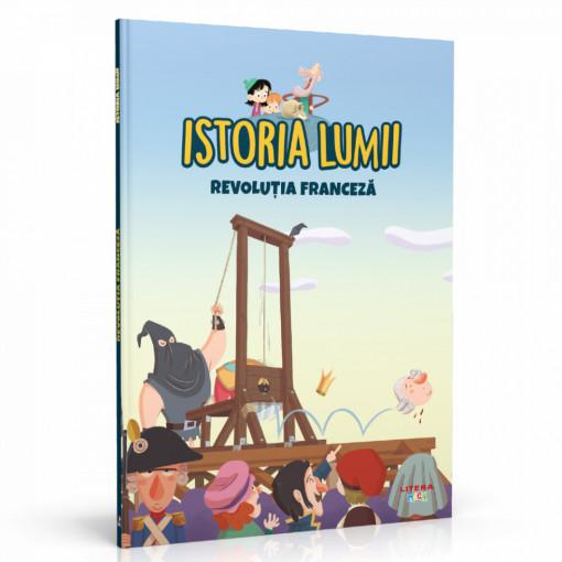 Editia nr. 35 - Revoluția Franceză (Istoria pentru copii)