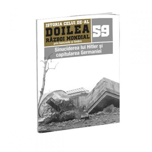 Editia nr. 59 - Sinuciderea lui Hitler și capitularea Germaniei (doua bancnote si doua timbre)