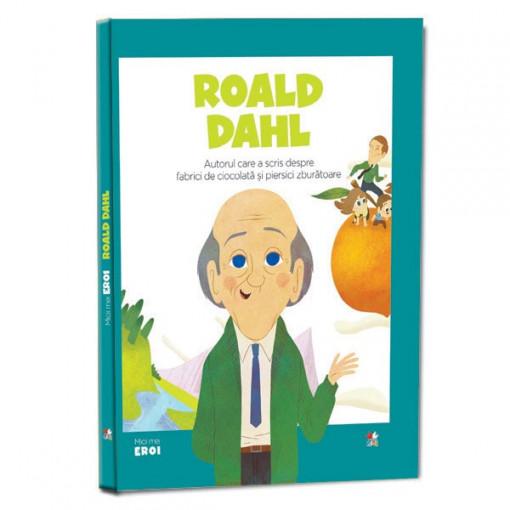 Micii mei eroi - Editia Nr. 31 - Roald Dahl